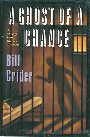 A GHOST OF A CHANCE.: Crider, Bill.