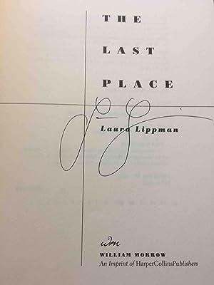 THE LAST PLACE.: Lippman, Laura.