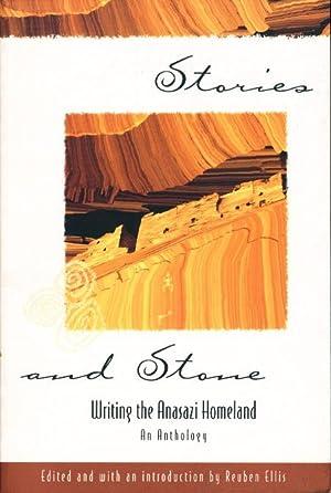 STORIES AND STONE: Writing the Anasazi Homeland.: Ellis, Reuben,editor (Leslie Marmon Silko, signed...