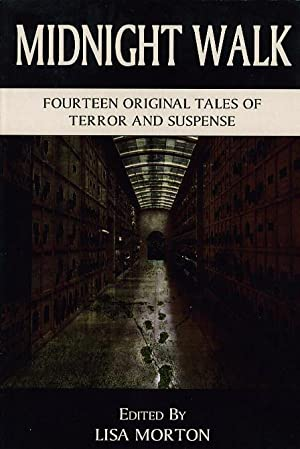 MIDNIGHT WALK: Fourteen Original Tales of Terror and Suspense.