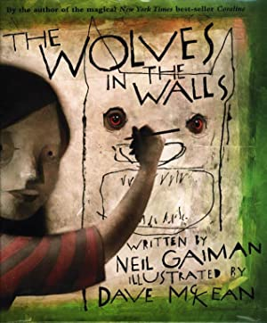 THE WOLVES IN THE WALLS.