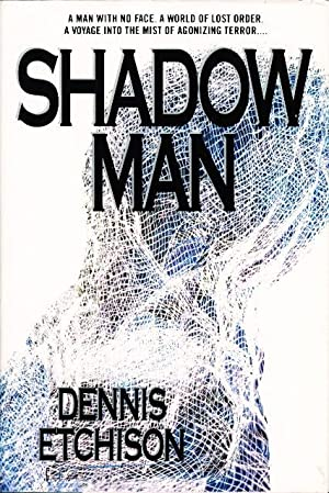 SHADOWMAN: A Novel of Menace (on dust jacket as Shadow Man): Etchison, Dennis.