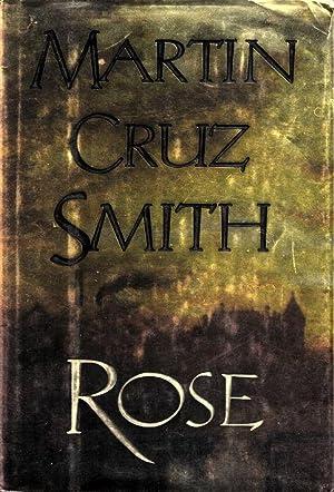 ROSE.: Smith, Martin Cruz.