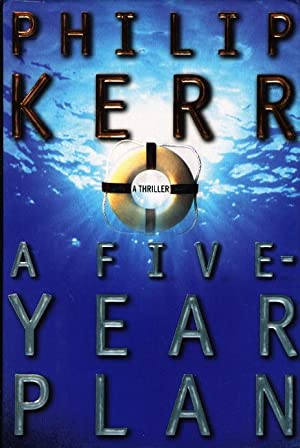 A FIVE-YEAR PLAN.: Kerr, Philip.