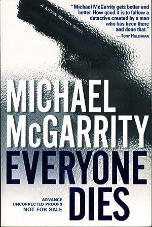 EVERYONE DIES.: McGarrity, Michael.