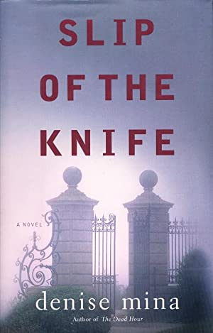 SLIP OF THE KNIFE.: Mina, Denise.