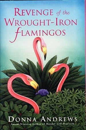 REVENGE OF THE WROUGHT-IRON FLAMINGOS.: Andrews, Donna.
