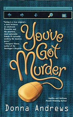 YOU'VE GOT MURDER.: Andrews, Donna.