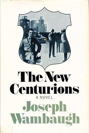 THE NEW CENTURIONS.: Wambaugh, Joseph (with signed note to Samuel M. Steward)