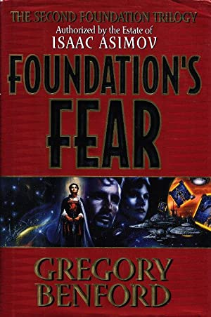FOUNDATION'S FEAR.: Benford, Gregory.