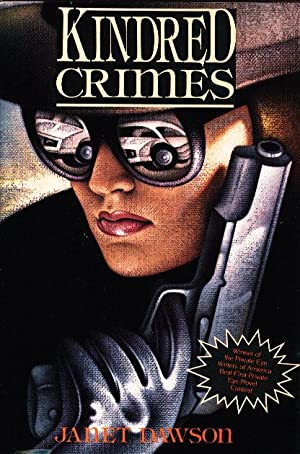 KINDRED CRIMES.: Dawson, Janet