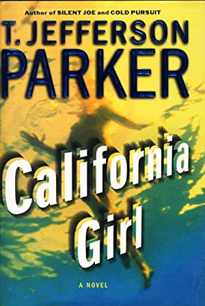 CALIFORNIA GIRL.: Parker, T. Jefferson.