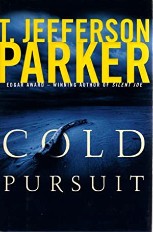 COLD PURSUIT.: Parker, T. Jefferson.