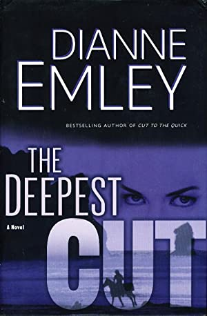 THE DEEPEST CUT.: Emley, Dianne.