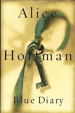 BLUE DIARY.: Hoffman, Alice.