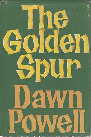 THE GOLDEN SPUR.: Powell, Dawn.