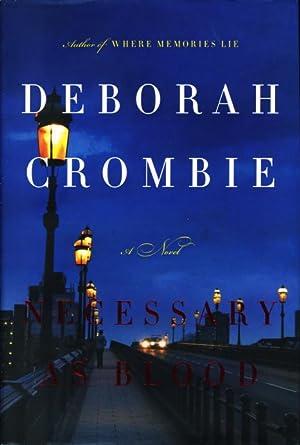 NECESSARY AS BLOOD.: Crombie, Deborah