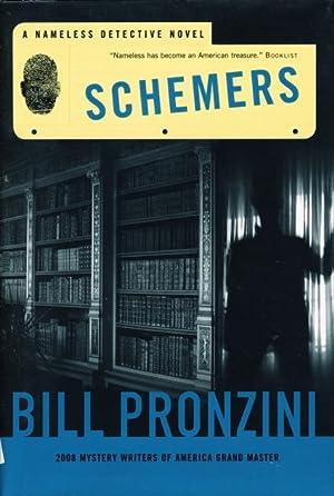 SCHEMERS.: Pronzini, Bill.