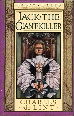 JACK THE GIANT-KILLER.: De Lint, Charles.