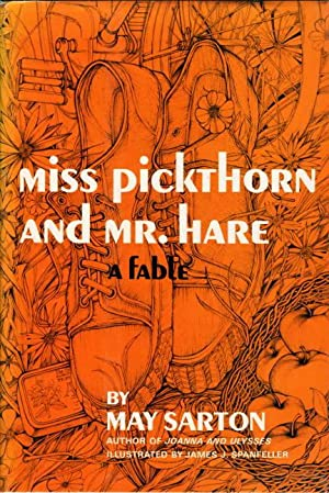 MISS PICKTHORN AND MR. HARE: A Fable.: Sarton, May.