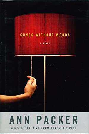 SONGS WITHOUT WORDS.: Packer, Ann.
