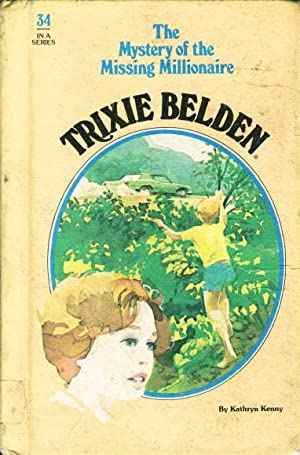 TRIXIE BELDEN: THE MYSTERY OF THE MISSING: Kenny, Kathryn