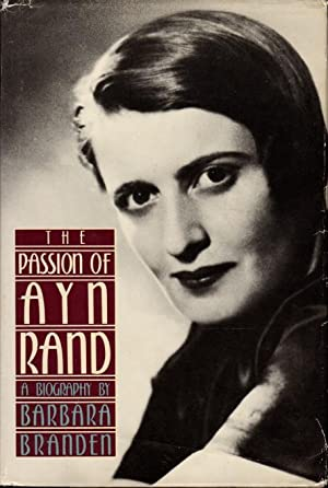 THE PASSION OF AYN RAND.