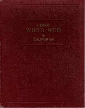 NEGRO WHO'S WHO IN CALIFORNIA - 1948 EDITION.