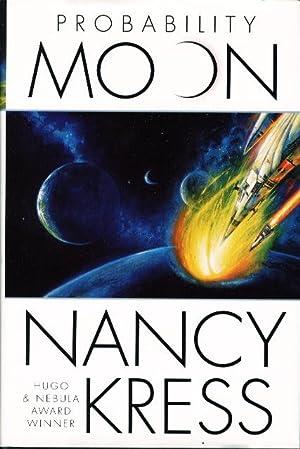 PROBABILITY MOON.: Kress, Nancy.