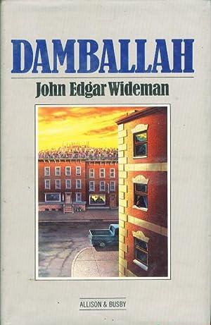 DAMBALLAH.: Wideman, John Edgar.
