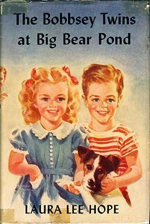 THE BOBBSEY TWINS AT BIG BEAR POND #47.: Hope, Laura Lee.