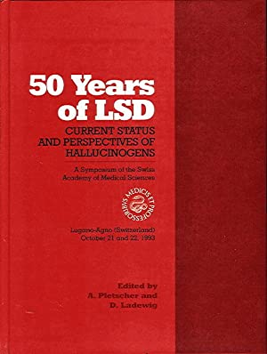 FIFTY YEARS OF LSD: Current Status and Perspectives of Hallucinogens (A Symposium of the Swiss ...