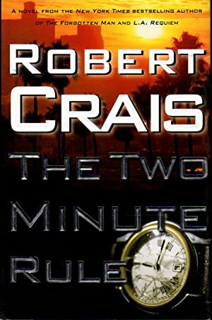 THE TWO MINUTE RULE.: Crais, Robert.