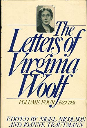 THE LETTERS OF VIRGINIA WOOLF, Volume Four: Wolff, Virginia] edited