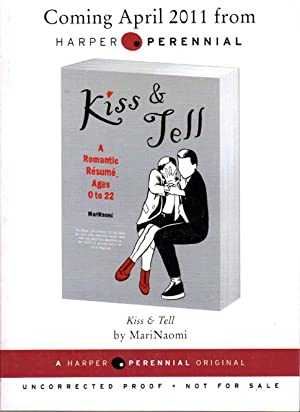 KISS & TELL: A Romantic Resume, Ages 0 to 22.
