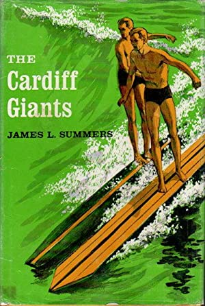 THE CARDIFF GIANTS.: Summers, James L.