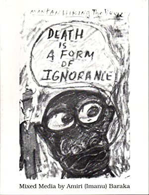 DEATH IS A FORM OF IGNORANCE: Mixed Media.