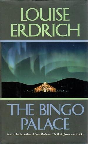 THE BINGO PALACE.: Erdrich, Louise.