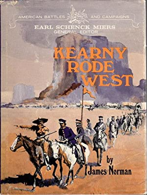 KEARNY RODE WEST: Kearny. Stephen Watts, 1794 - 1848.]