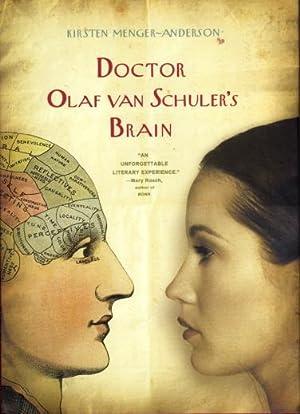 DOCTOR OLAF VAN SCHULER'S BRAIN: Menger-Anderson, Kirsten.