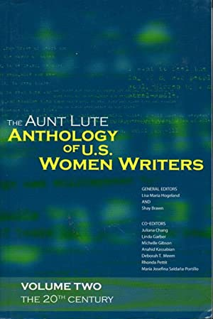 THE AUNT LUTE ANTHOLOGY OF U. S.: Anthology, signed] Hogeland,
