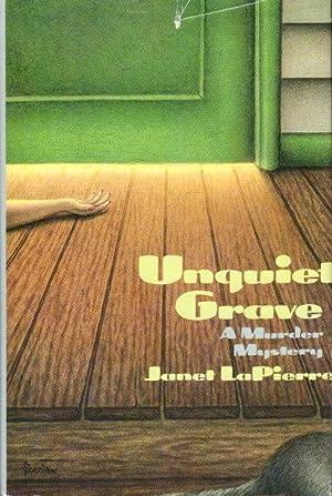 UNQUIET GRAVE.: LaPierre, Janet