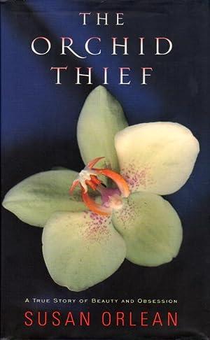 THE ORCHID THIEF.: Orlean, Susan.