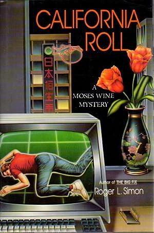 CALIFORNIA ROLL: Simon, Roger L.