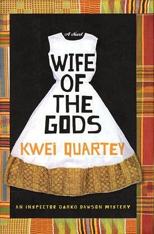 WIFE OF THE GODS.: Quartey, Kwei
