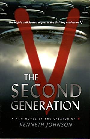 V: THE SECOND GENERATION.: Johnson, Kenneth.