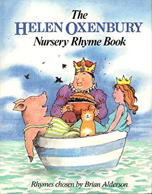 THE HELEN OXENBURY NURSERY RHYME BOOK.: Oxenbury., Helen Rhymes selected by Brian Alderson.