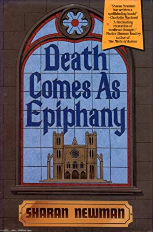 DEATH COMES AS AN EPIPHANY.: Newman, Sharan