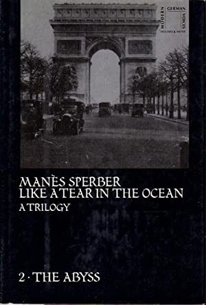 THE ABYSS.: Sperber, Manes (1905-1984.) Translated by Constantine Fitzgibbon.