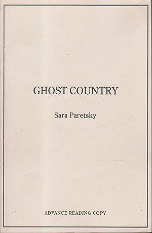 GHOST COUNTRY.: Paretsky, Sara.
